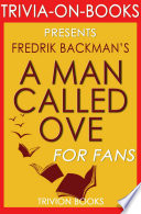 A Man Called Ove  A Novel by Fredrik Backman  Trivia On Books