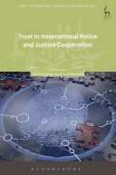 Trust in International Police and Justice Cooperation