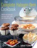 The Complete Halogen Oven Cookbook