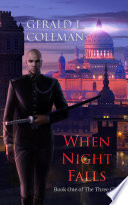 When Night Falls  Book One of The Three Gifts