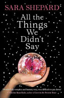 All The Things We Didn T Say