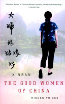 The Good Women Of China : women, told by the women themselves --...