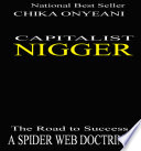 Capitalist Nigger  The Road To Success