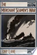 The Merchant Seamen s War