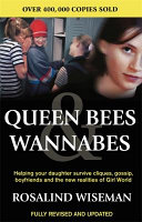 Queen Bees & Wannabes : fundamentally changed the way adults look at...