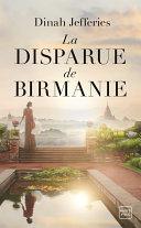 La Disparue de Birmanie