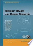 Dirichlet Branes and Mirror Symmetry