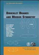 Dirichlet Branes and Mirror Symmetry