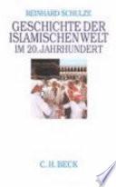 Geschichte der islamischen Welt im 20  Jahrhundert