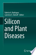 Silicon and Plant Diseases