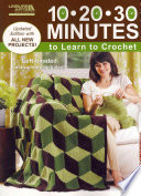 10 20 30 Minutes to Learn to Crochet