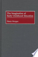 The Imagination of Early Childhood Education