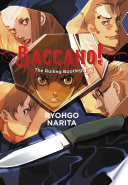 Baccano!, Vol. 1 (light Novel) : is prohibited by law, but behind this...
