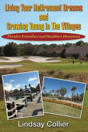Living Your Retirement Dreams and Growing Young in the Villages