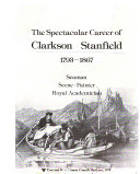 The spectacular career of Clarkson Stanfield  1793 1867
