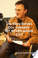 The Story Behind Don Gossett s MY NEVER AGAIN LIST