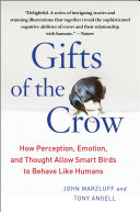 Gifts of the Crow Brains That Are Huge For