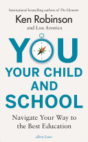 You, Your Child And School : should you look for in...