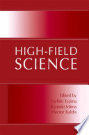 High Field Science