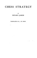 Chess Strategy : components, including development, king safety, attack and defence,...