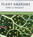 Plant Anatomy Attempts To Explain The Functioning Or