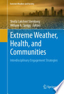 Extreme Weather  Health  and Communities
