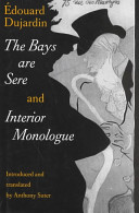 The Bays are Sere   And  Interior Monologue