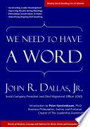 We Need to Have a Word: Words of Wisdom, Courage and Patience for Work, Home and Everywhere