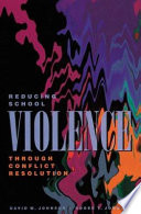 Reducing School Violence Through Conflict Resolution