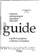 American Anthropological Association Guide 2002 2003
