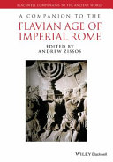 Companion to the Flavian Age of Imperial Rome