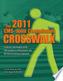 The CMS Joint Commission Crosswalk 2011