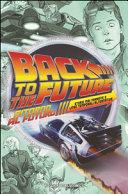 Ritorno al futuro  Storie mai narrate e linee temporali alternative
