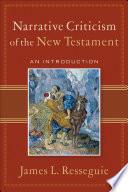 Narrative Criticism Of The New Testament