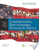 South Western Federal Taxation 2017  Corporations  Partnerships  Estates and Trusts