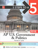 5 Steps to a 5  AP U S  Government   Politics 2018 edition