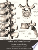 Atlas and Text book of Human Anatomy  Bones  ligaments  joints  and muscles