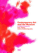 Contemporary Art And The Museum