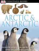 DK Eyewitness Books  Arctic and Antarctic