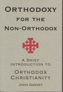 Orthodoxy for the Non Orthodox