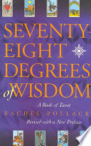 Seventy Eight Degrees of Wisdom