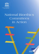 National bioethics committees in action