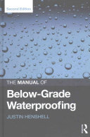 The Manual of Below-Grade Waterproofing