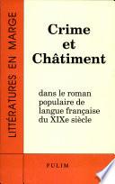 Crime et châtiment dans le roman populaire de langue française du XIXe siècle