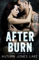 After Burn ( Lost Kings MC #10)