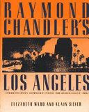 Raymond Chandler s Los Angeles