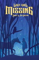 Lost Girl Missing : they ran away. she was just trying to...
