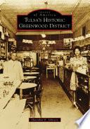 Tulsa s Historic Greenwood District