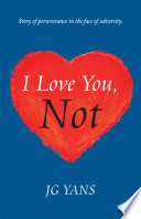 I Love You Not