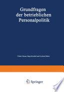 Grundfragen der betrieblichen Personalpolitik